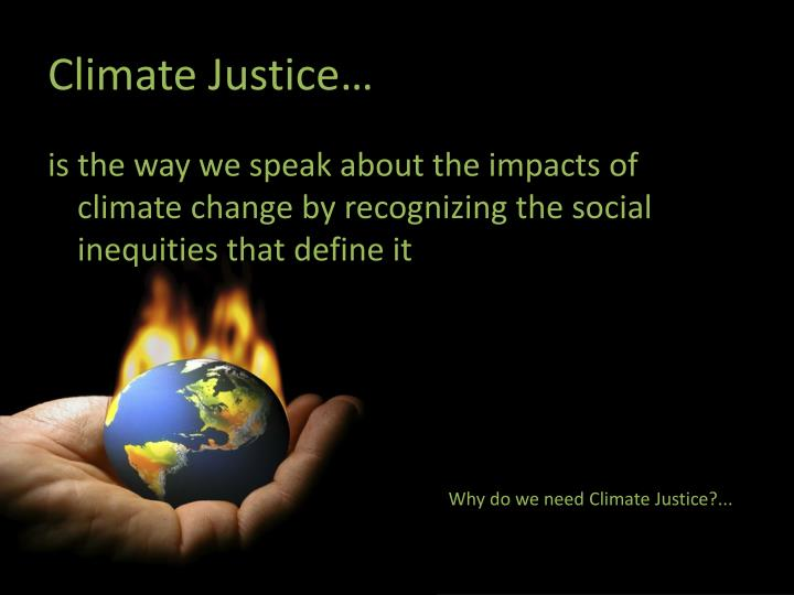 Climate Justice…