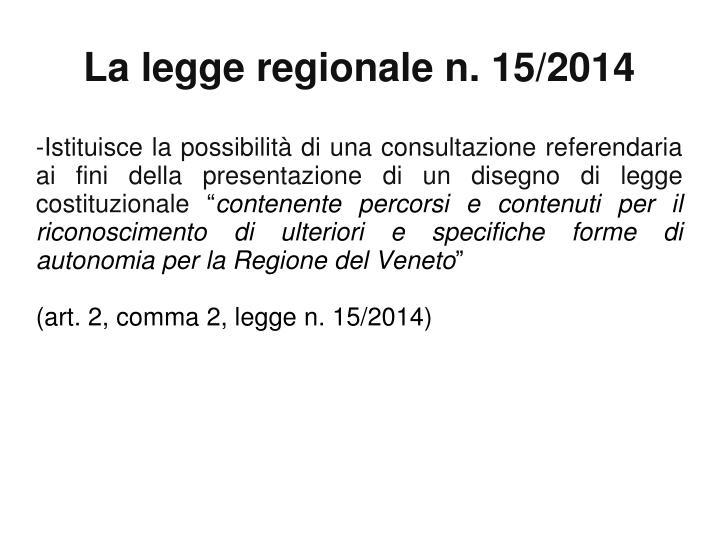 La legge regionale n 15 2014