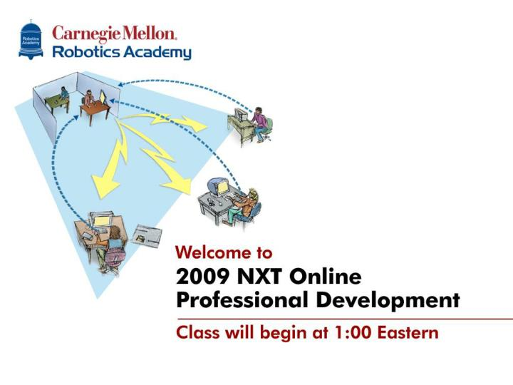 Nxt g online professional development classes will begin at 1 00pm edt