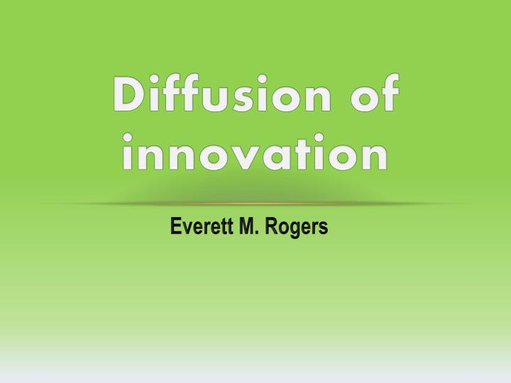 diffusion of innovation n.