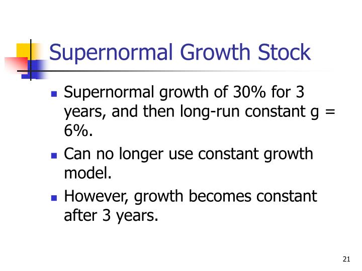 Supernormal Growth Stock