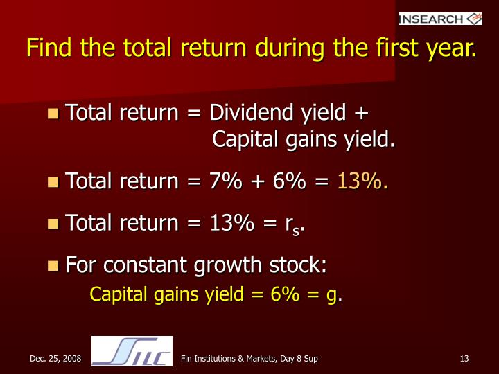 Find the total return during the first year.