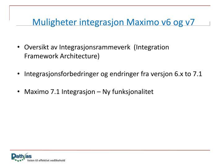 Muligheter integrasjon Maximo v6 og v7