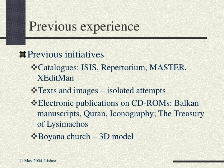 Previous experience