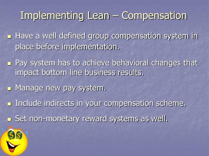 Implementing Lean – Compensation
