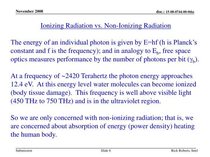 Ionizing Radiation vs. Non-Ionizing Radiation