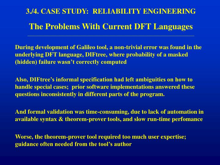 3./4. CASE STUDY:  RELIABILITY ENGINEERING