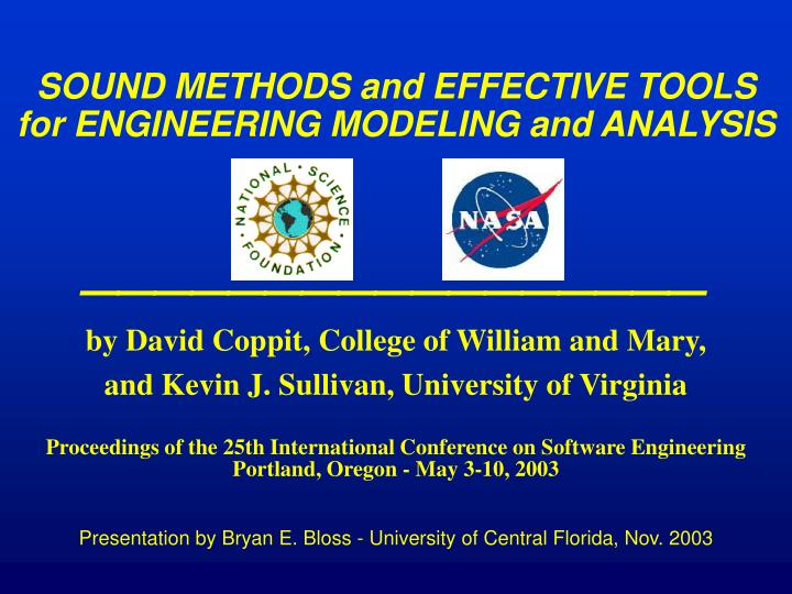 Sound methods and effective tools for engineering modeling and analysis