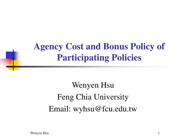 agency cost and bonus policy of participating policies n.