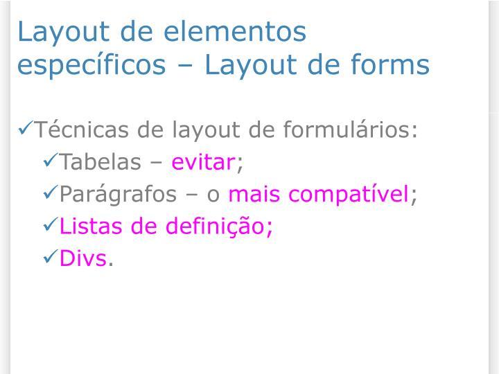 Layout de elementos específicos – Layout de forms