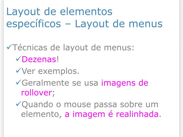 Layout de elementos específicos – Layout de menus