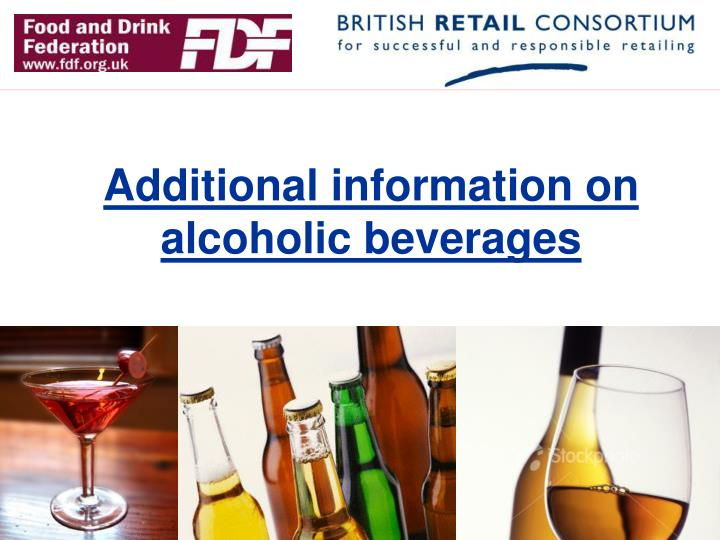 Additional information on alcoholic beverages