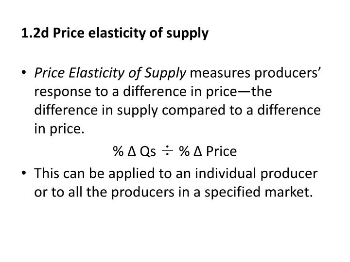 1.2d Price elasticity of supply