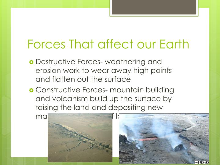Forces That affect our Earth
