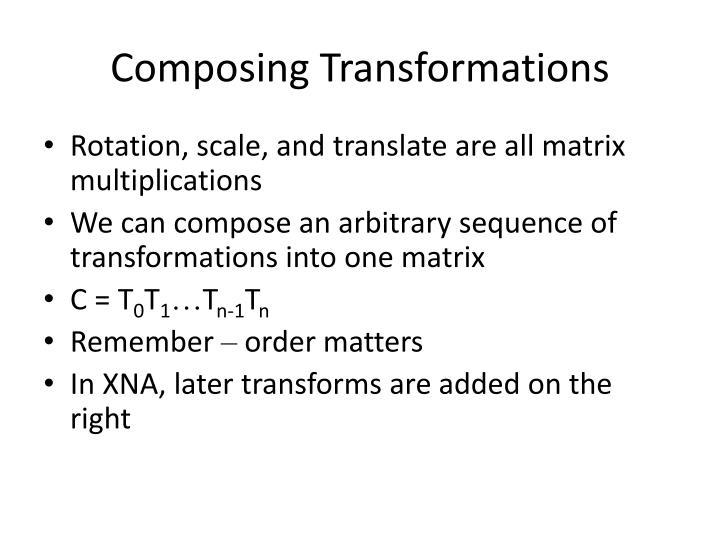 Composing Transformations
