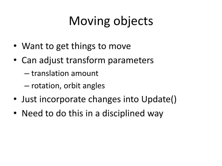 Moving objects