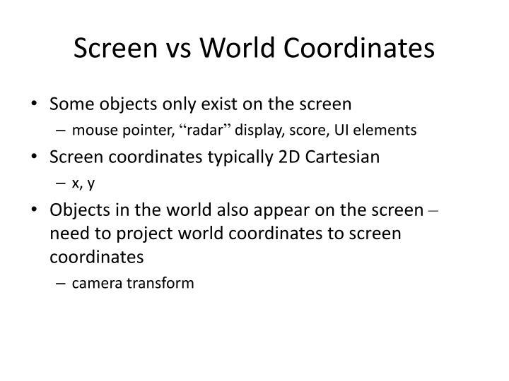 Screen vs World Coordinates