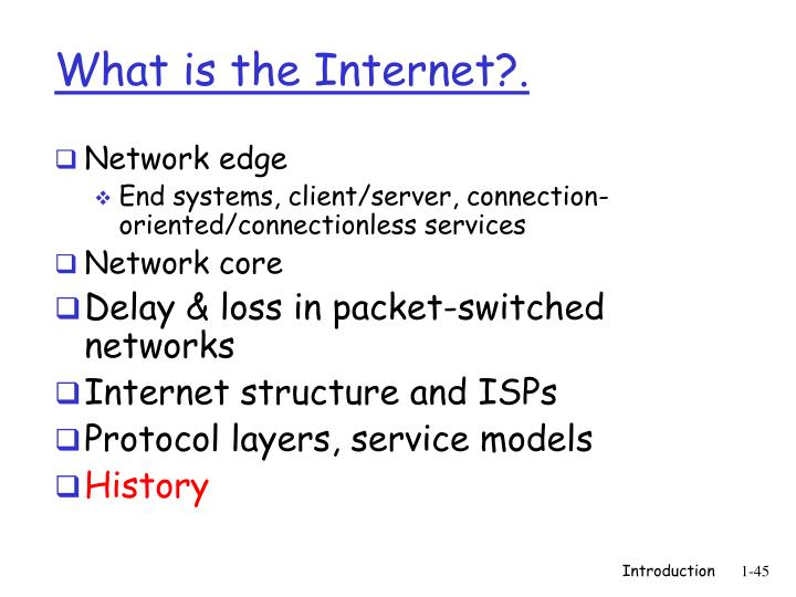 What is the Internet?.