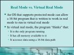 real mode vs virtual real mode