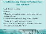 troubleshooting windows 9x hardware and software