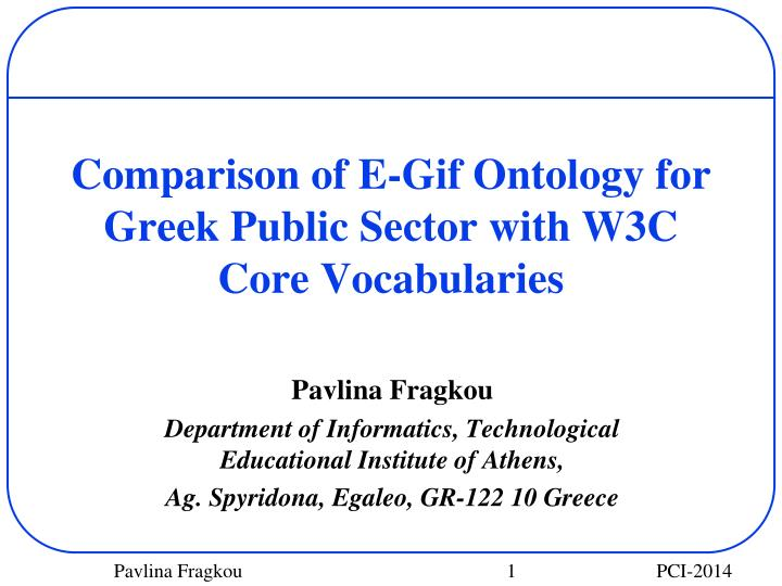Comparison of e gif ontology for greek public sector with w3c core vocabularies