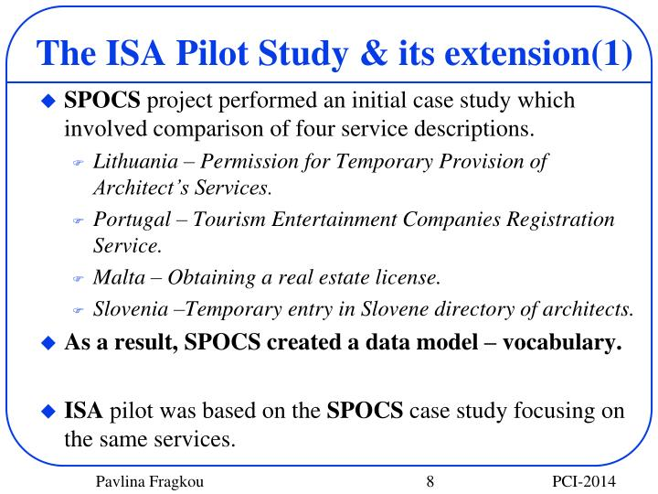 The ISA Pilot Study & its extension(1)