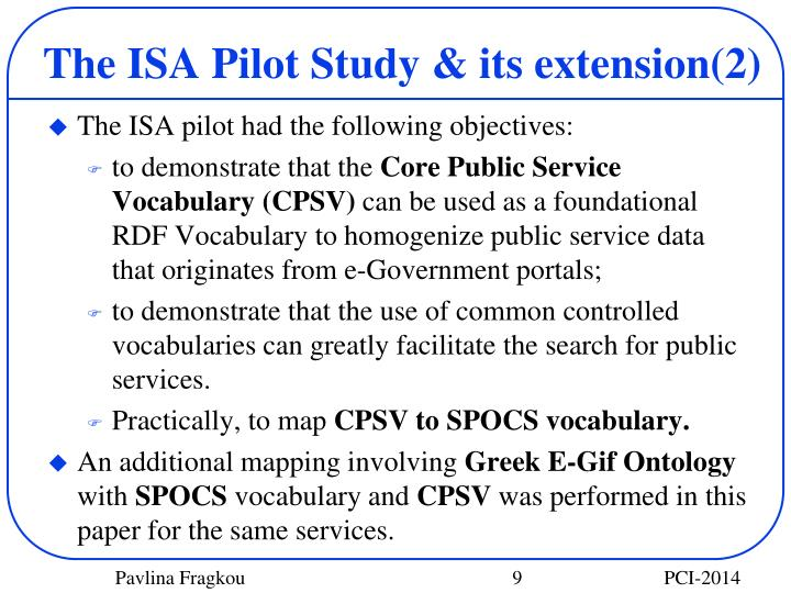 The ISA Pilot Study & its extension(2)