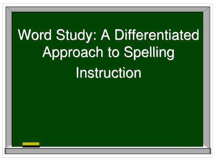 word study a differentiated approach to spelling instruction n.