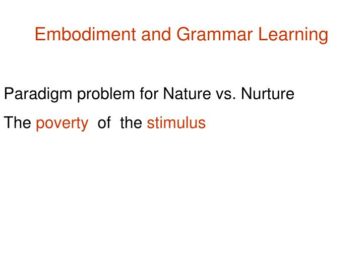 Embodiment and Grammar Learning