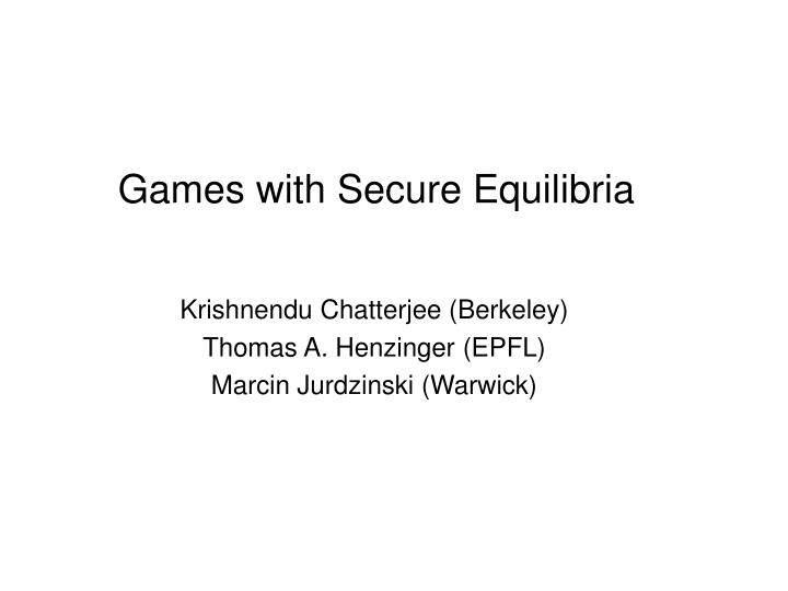 games with secure equilibria n.