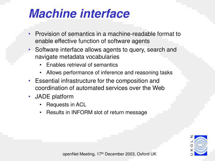 Machine interface