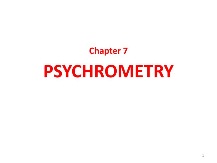 Chapter 7 psychrometry