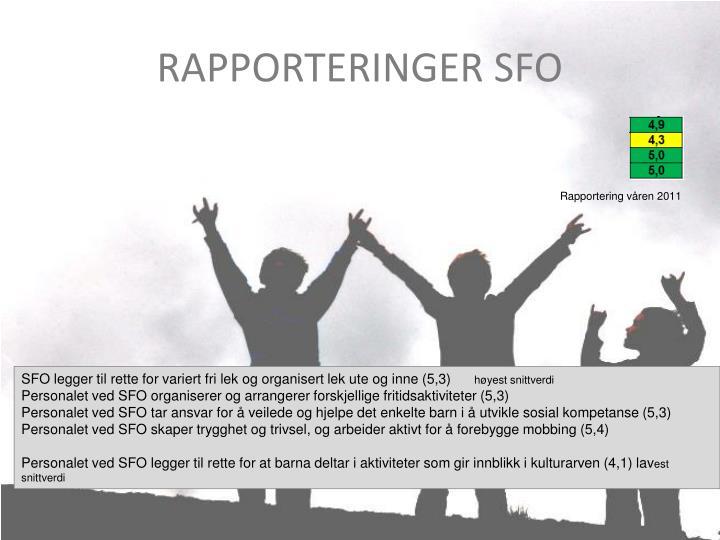 RAPPORTERINGER SFO