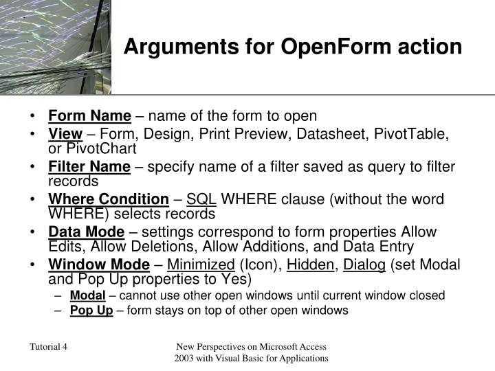 Arguments for OpenForm action
