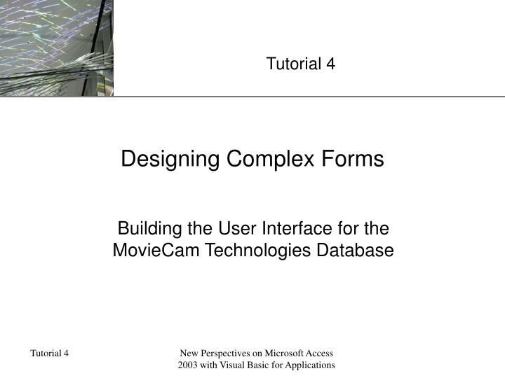 Designing complex forms
