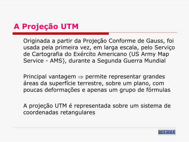 A Projeção UTM