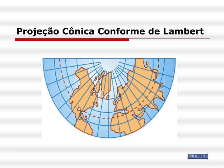 Projeção Cônica Conforme de Lambert