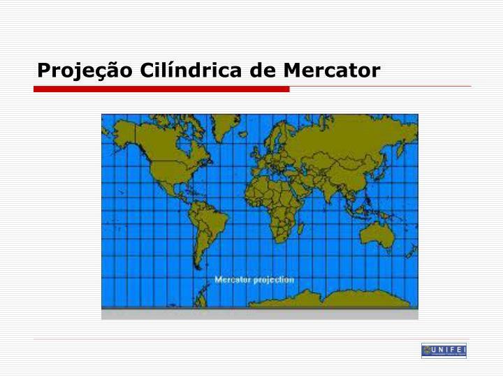 Projeção Cilíndrica de Mercator