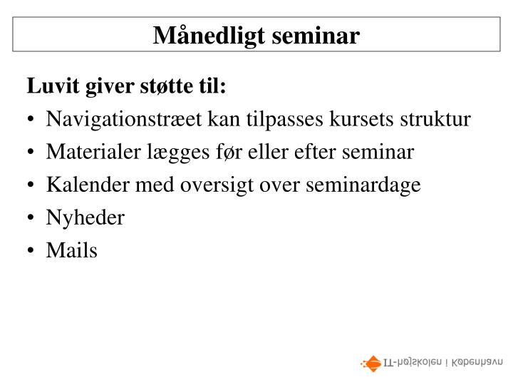 Månedligt seminar