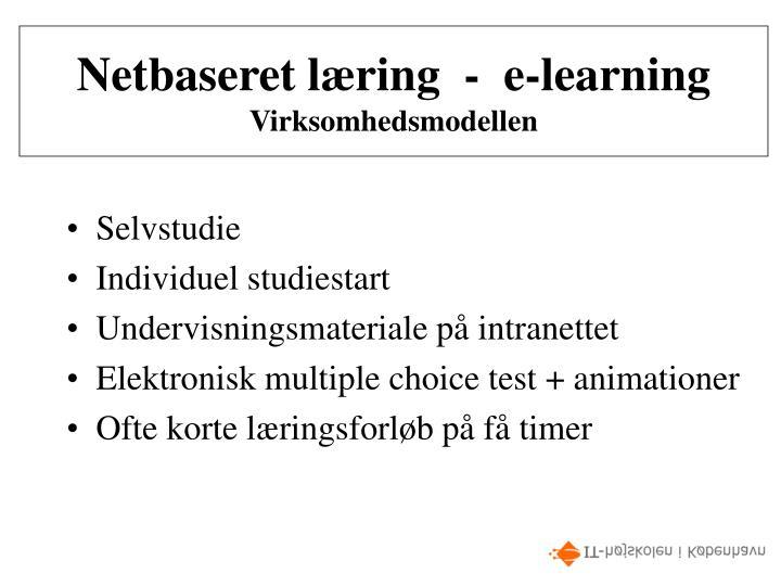 Netbaseret læring  -  e-learning