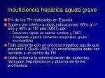 insuficiencia hep tica aguda grave