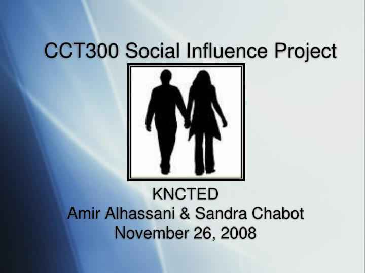 Cct300 social influence project