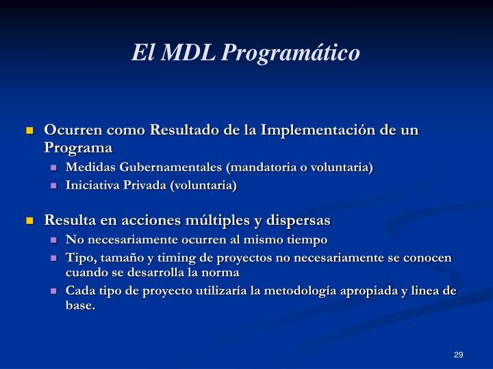 El MDL Programático