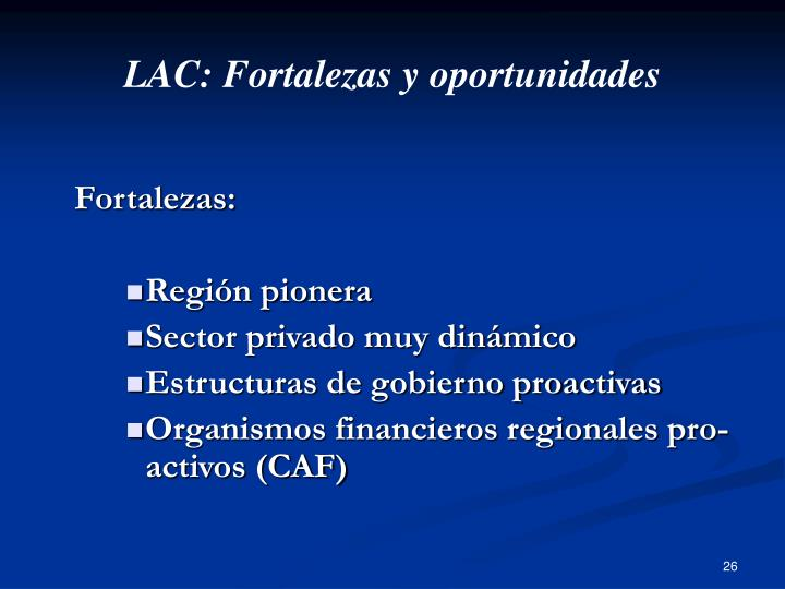 LAC: Fortalezas y oportunidades