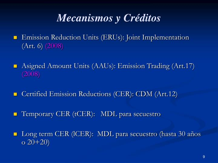 Mecanismos y Créditos