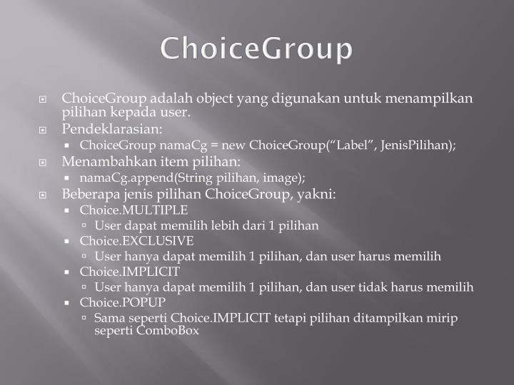 ChoiceGroup