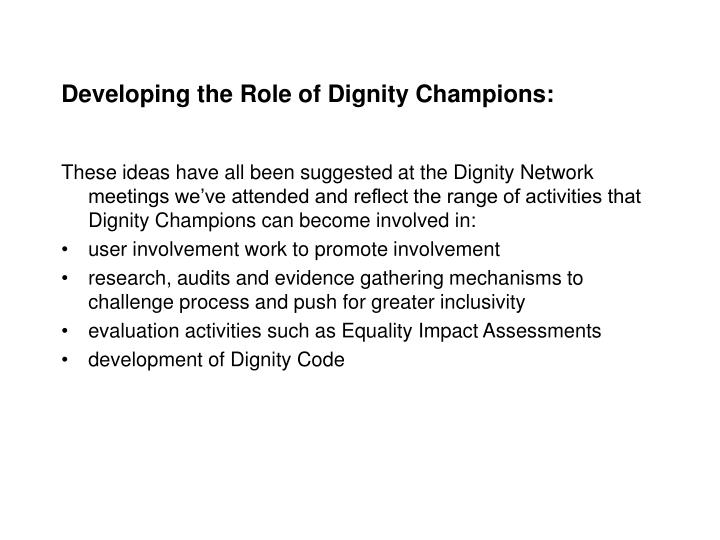Developing the Role of Dignity Champions: