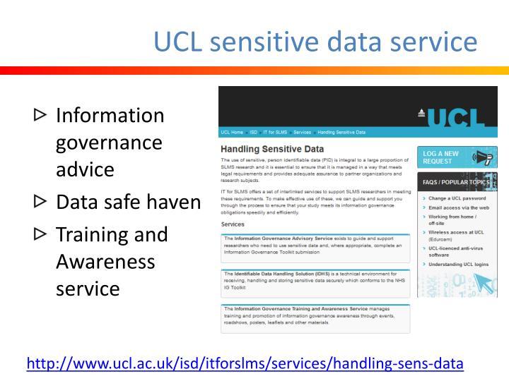 UCL sensitive data service