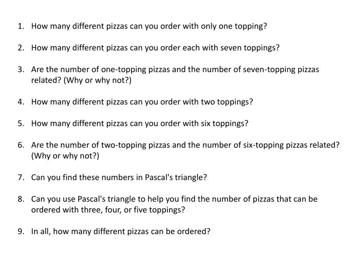 How many different pizzas can you order with only one topping?