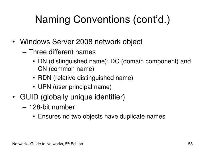 Naming Conventions (cont'd.)